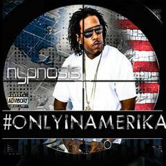 #Onlyinamerika