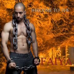Welcome to the Faiya