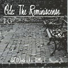 Ode: The Reminiscence