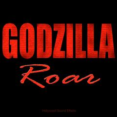 Godzilla Roar (Sound Effect)