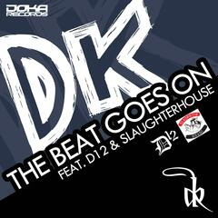 The Beat Goes on (feat. D12 & Slaughterhouse)