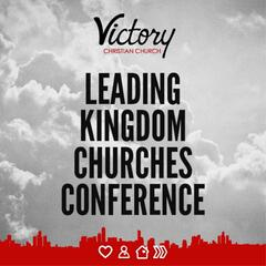 Leading Kingdom Churches Conference