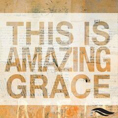 This Is Amazing Grace (feat. Cole Jennette)