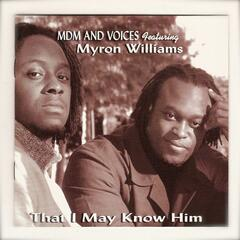 Myron Williams Presents Mdm & Voices