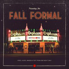 Fall Formal (hitRECorderly #3)
