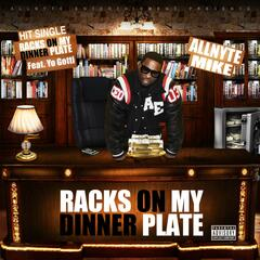 Racks on My Dinner Plate (feat. Yo Gotti)
