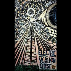 Electric Vision Quest