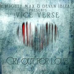Cry out for Love (feat. Vice Verse)