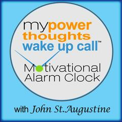 My Powerthoughts Wake up Call Motivational Alarm Clock Messages - Album 1 (Can Also Work With Free Iphone App)