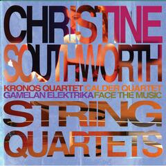 Christine Southworth String Quartets