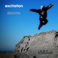 Excitation (Dance Remix)