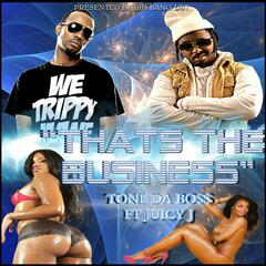 Thats the Business (feat. Juicy J)
