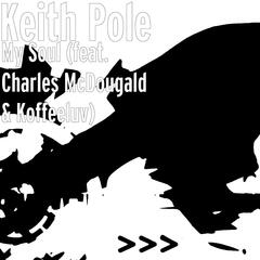 My Soul (feat. Charles McDougald & Koffeeluv)