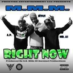 Right Now (feat. Ap, Je'sus & Mr. A1)