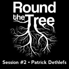 'Round the Tree at Immersive - Session #2