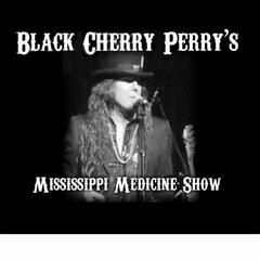 Black Cherry Perry's Mississippi Medicine Show