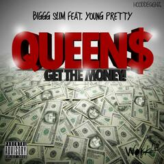 Queens Get the Money (feat. Young Pretty)