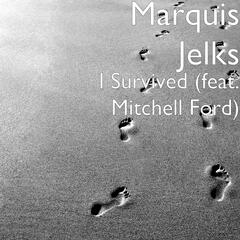 I Survived (feat. Mitchell Ford)