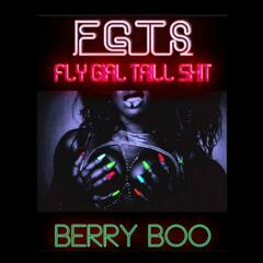F G T S (Fly Girl Trill Shit)