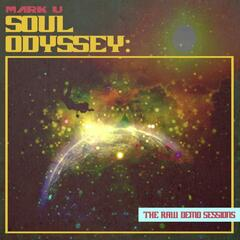 Soul Odyssey: The Raw Demo Sessions