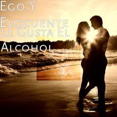 Le Gusta El Alcohol