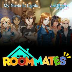 My Name in Lights (Roommates Theme Song)