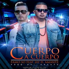 Cuerpo a Cuerpo (feat. Jay D. Amante & Kreate)