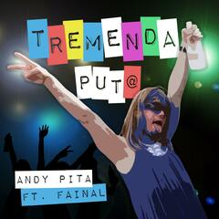 Tremenda Puta (feat. Fainal)