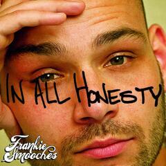 In All Honesty