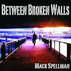 Between Broken Walls