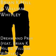 Dream and Pray