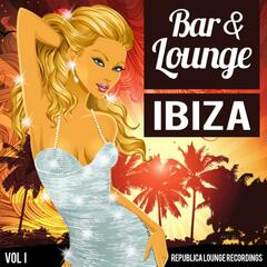 Bar & Lounge Ibiza Vol.1