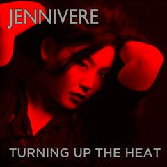 Turning up the Heat Remixed