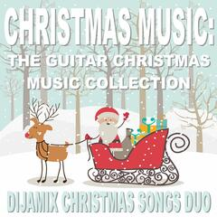Christmas Music: Guitar Christmas Music Collection