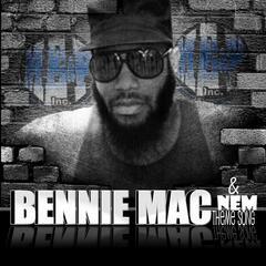 Bennie Mac n Nem