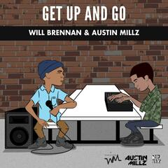 Get up and Go (feat. Austin Millz)