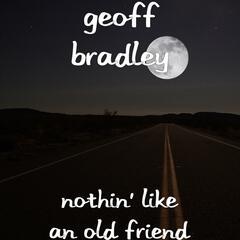 Nothin' like an Old Friend