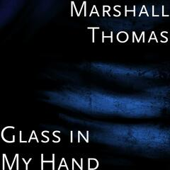 Glass in My Hand