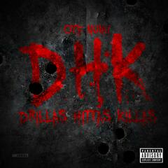 Dhk (Dillas,Hittas,Killas)