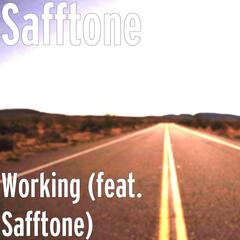 Working (feat. Safftone)