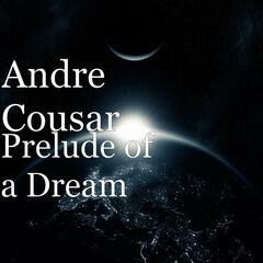 Prelude of a Dream