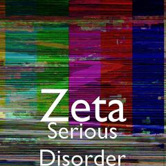 Serious Disorder