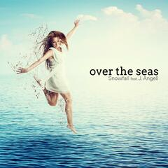 Over the Seas (feat. J. Angell)