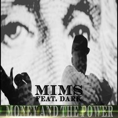 Money and the Power (feat. Dark)