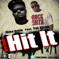 Hit It (feat. Fat Pimp)