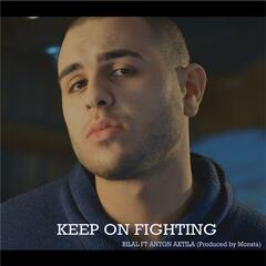Keep on Fighting (feat. Anton Aktila)