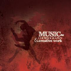 Music for Choreography & Creative Work