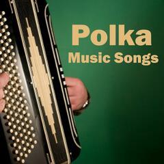 Polka Music Songs