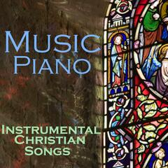 Music Piano - Instrumental Christian Songs