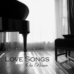 Piano Instrumental Music - Love Songs on Piano